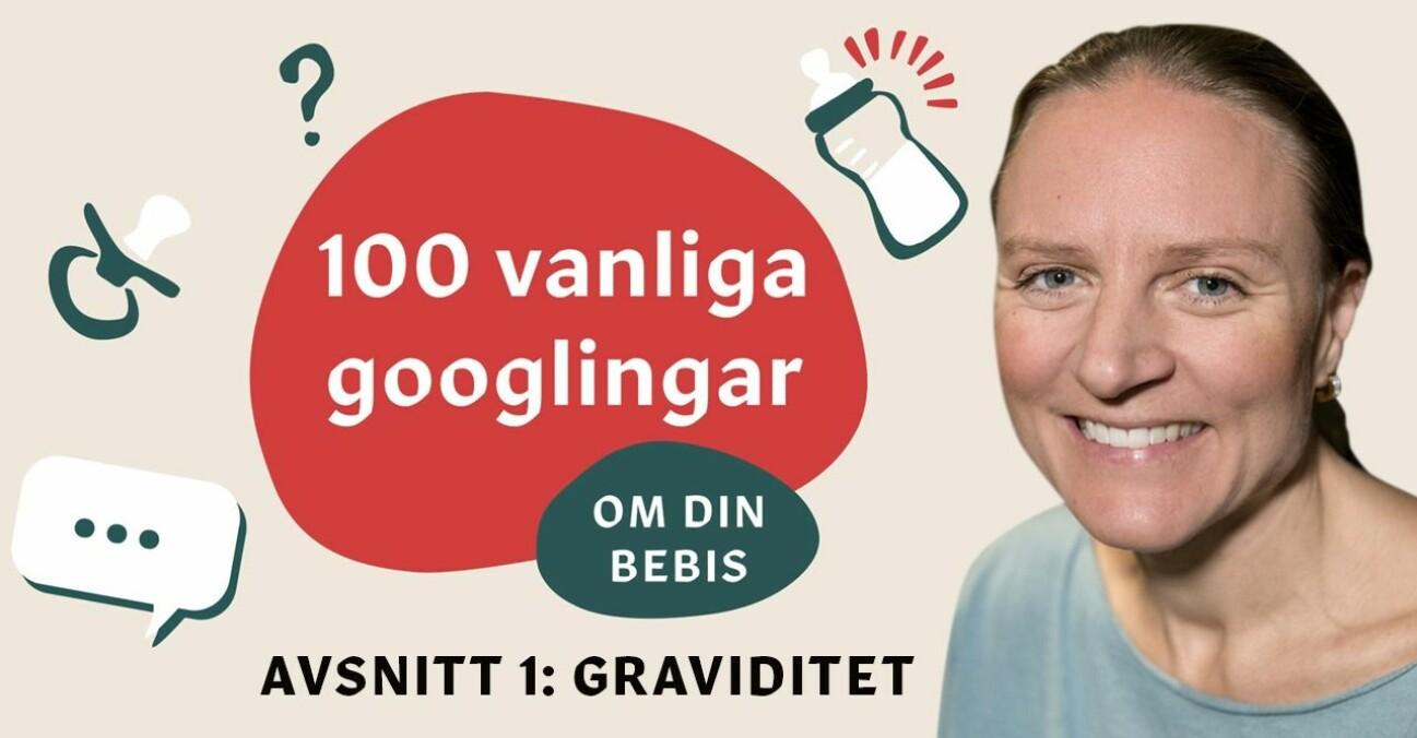 Helena Kopp Kallner på 10 vanliga googlingar om graviditet.